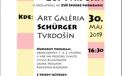 VERNISÁŽ a ABSOLVENTSKÝ KONCERT v Art Galérii Schürger